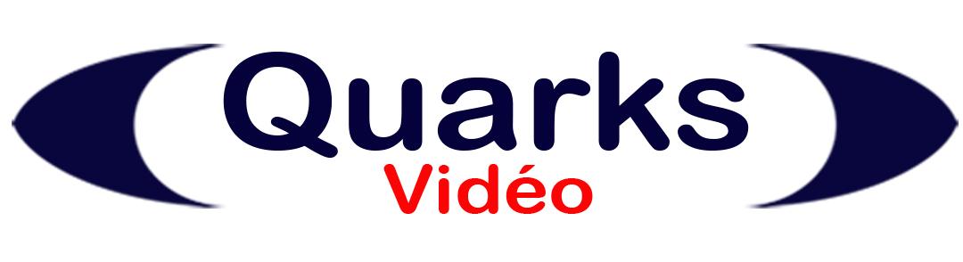 QUARKS vidéo